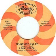 Lenny Welch - Tennessee Waltz / He Who Loves