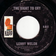 Lenny Welch - Until The Real Thing Comes Along / The Right To Cry
