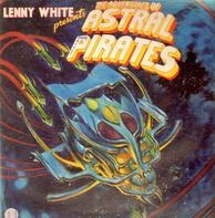 Lenny White - Presents The Adventures Of The Astral Pirates