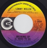 Lenny Welch - Breaking Up Is Hard To Do / Get Mommy To Come Back Home