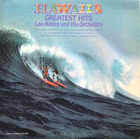 Leo Addeo And His Orchestra - Hawaii's Greatest Hits