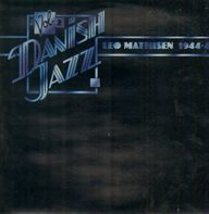 Leo Mathisen - 1944-48 - Danish Jazz Vol. 2