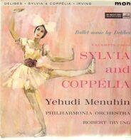 Léo Delibes / Yehudi Menuhin - Excerpts From Sylvia And Coppelia