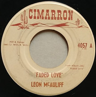 Leon McAuliffe - Faded Love / My Little Red Wagon