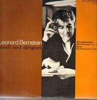 Leonard Bernstein / The New York Philharmonic Orchestra / Columbia Symphony Orchestra - Spielt Und Dirigiert
