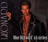 Leonard - Ohne Dich Wrd' Ich Sterben