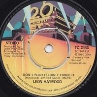 Leon Haywood - Don't Push It Don't Force It