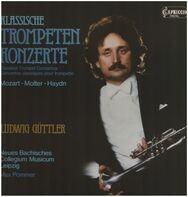 Leopold Mozart , Johann Melchior Molter , Joseph Haydn / Ludwig Güttler , Neues Bachisches Collegiu - Klassische Trompetenkonzerte