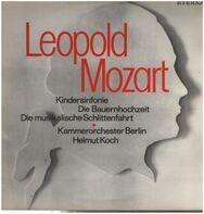 Leopold Mozart - Kindersinfonie, Bauernhochzeit, Musikalische Schlittenfahrt