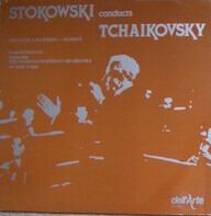 Tchaikovsky / Stokowski - Stokowski Conducts Tchaikovsky