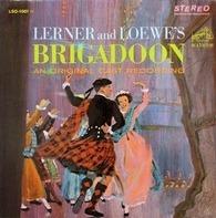 Lerner & Loewe - Brigadoon - An Original Cast Recording