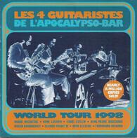 Les 4 Guitaristes De L'Apocalypso-Bar - World Tour 1998