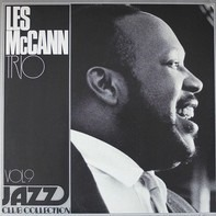 Les Mccann Trio - Jazz Club Collection Vol 9