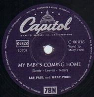 Les Paul & Mary Ford - My Baby's Coming Home/ Lady Of Spain