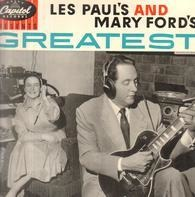 Les Paul & Mary Ford - Les Paul And Mary Ford's Greatest