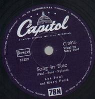 Les Paul & Mary Ford - Song In Blue / Someday Sweetheart