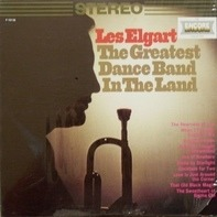 Les Elgart - The Greatest Dance Band In The Land