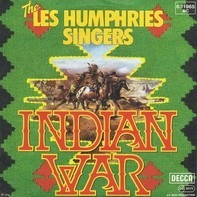 The Les Humphries Singers - Indian War / Little Sparrow