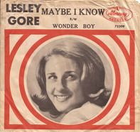 Lesley Gore - Maybe I Know / Wonder Boy