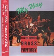 Lester Bowie's Brass Fantasy - My Way