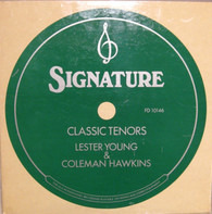Lester Young / Coleman Hawkins - Classic Tenors