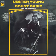 Lester Young With Count Basie Orchestra - Lester Young With Count Basie And His Orchestra