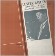 Lester Young - Lester Meets Miles, M.J.Q. & Jack Teagarden All Stars