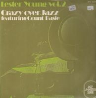 Lester Young, Count Basie - Crazy Over Jazz