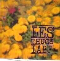 Les Thugs - 'I.A.B.F.'
