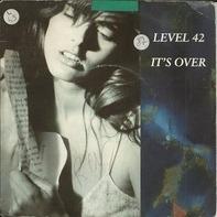 Level 42 - It's Over