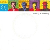 Level 42 - Running in the Family