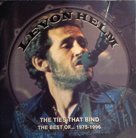Levon Helm - The Ties That Bind - The Best Of... 1975-1996