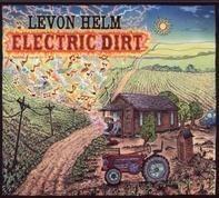 Levon Helm - Electric Dirt