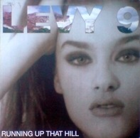 Levy 9 - Running Up That Hill
