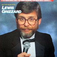 Lewis Grizzard - On the Road with Lewis Grizzard