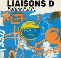 Liaisons D - Future F.J.P.
