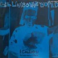 Lil' Louis & The World - I Called U (But You Weren't There)