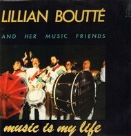 Lillian Boutté And Her Music Friends - Music Is My Life