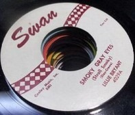 Lillie Bryant - Smoky Gray  Eyes / I'll Never Be Free
