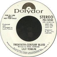 Lily Tomlin - Twentieth-Century Blues