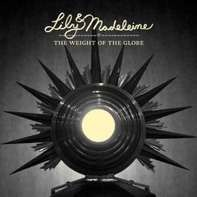LILY - WEIGHT OF THE GLOBE