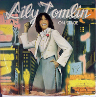 Lily Tomlin - On Stage