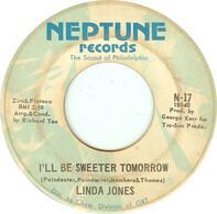 Linda Jones - I'll Be Sweeter Tomorrow