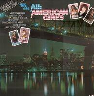 Linda Ronstadt, Helen Schneider a.o. - We are all American girls