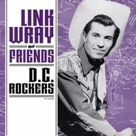 Link Wray - D.C. Rockers -4tr-