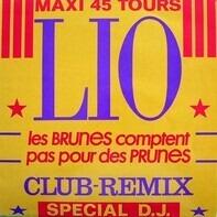 Lio - Les Brunes Comptent Pas Pour Des Prunes (Club Remix)