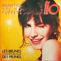Lio - Brunettes Are No Puppets