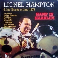 Lionel Hampton & His Giants Of Jazz - Hamp in Haarlem