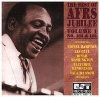Lionel Hampton / Les Paul / Dinah Washington a.o. - The Best Of AFRS Jubilee Vol. 1 No. 104 & 145