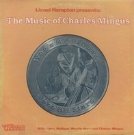 Lionel Hampton - The Music Of Charles Mingus